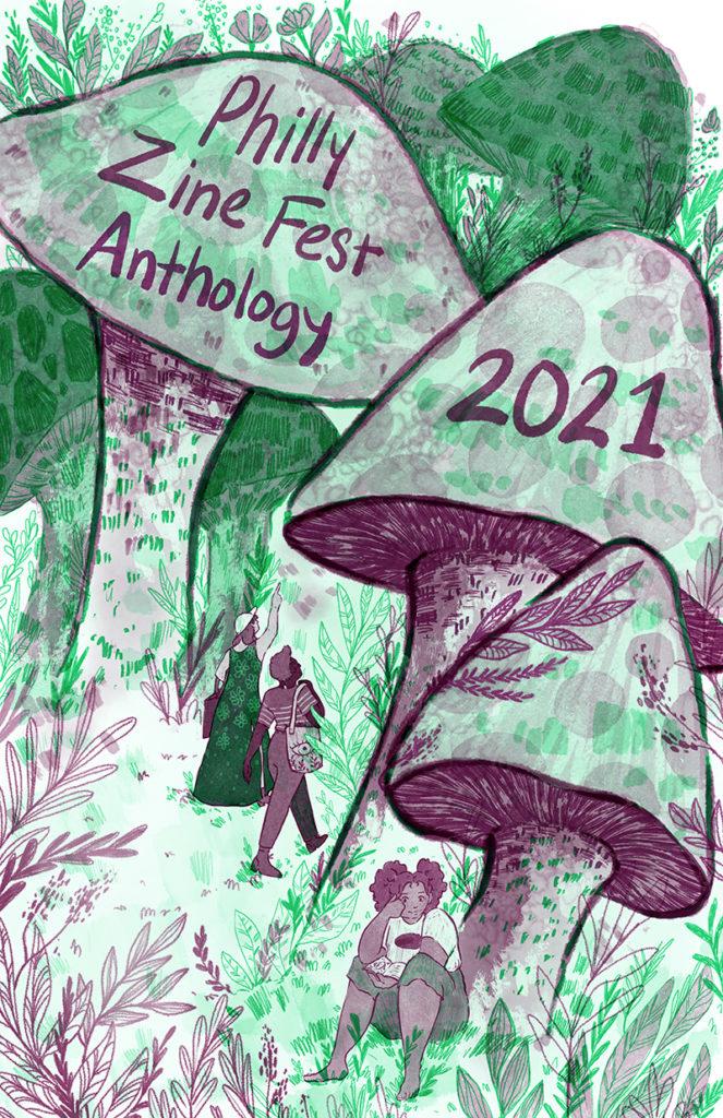 Philly Zine Fest Anthology 2021